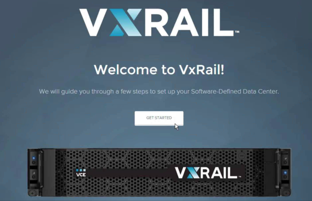 VxRail Setup - Welcome Message